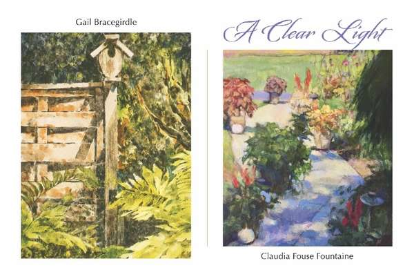 A Clear Light: Gail Bracegirdle and Claudia Fouse Fountaine